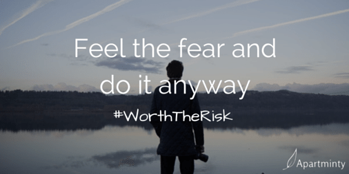 Feel the Fear and Do It Anyway motivational quote #WorthTheRisk