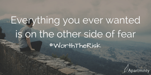 Everything you ever wanted is on the other side of fear motivational quote #WorthTheRisk