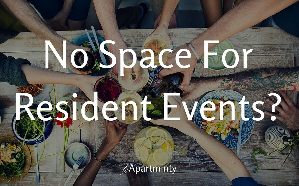 No Space for Resident Events?