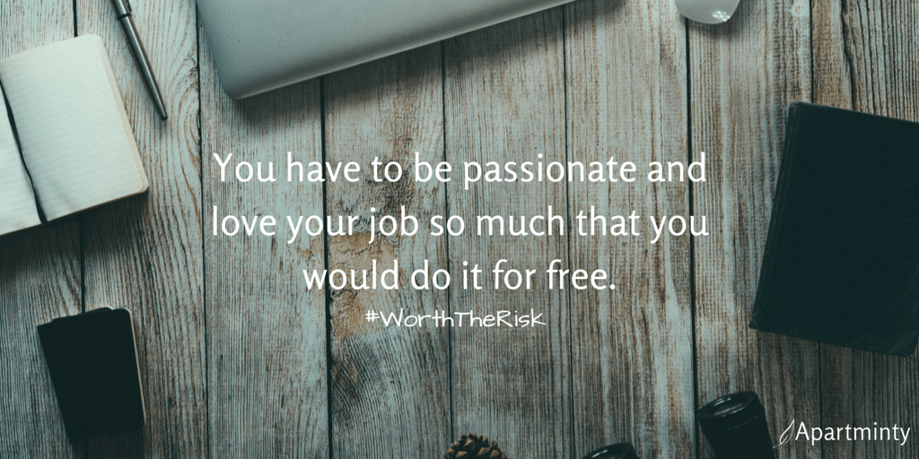 "A Quote From Our Risk Taker of the Week: Erika Suhr | ""You have to be passionate and love your job so much that you would do it for free"