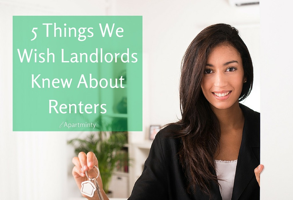 5 Things We Wish Landlords Knew About Renters