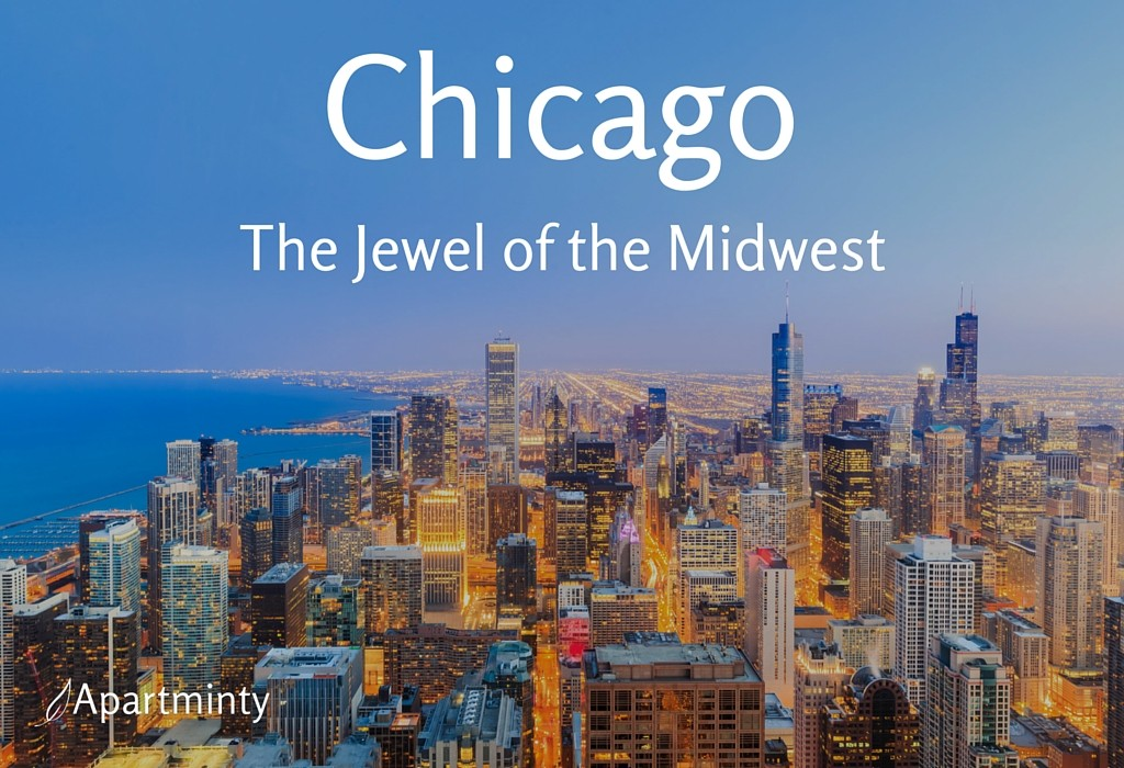 Chicago: The Jewel of the Midwest