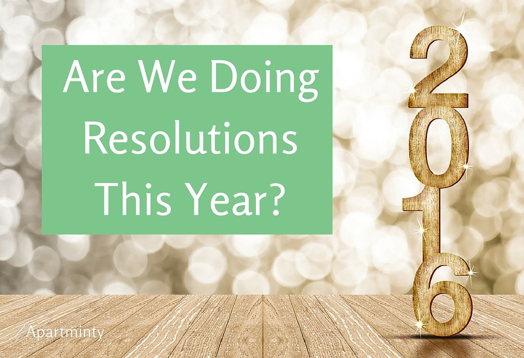 Are We Doing Resolutions This Year?