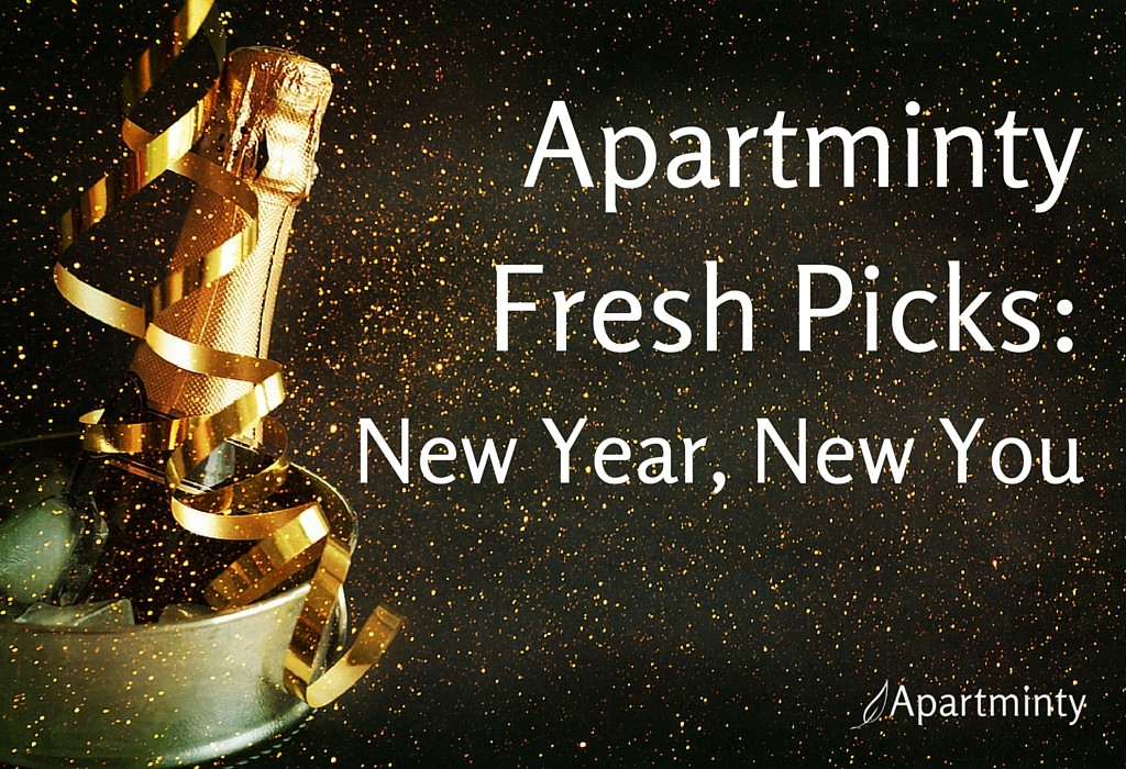 Apartminty Fresh Picks: New Year, New You