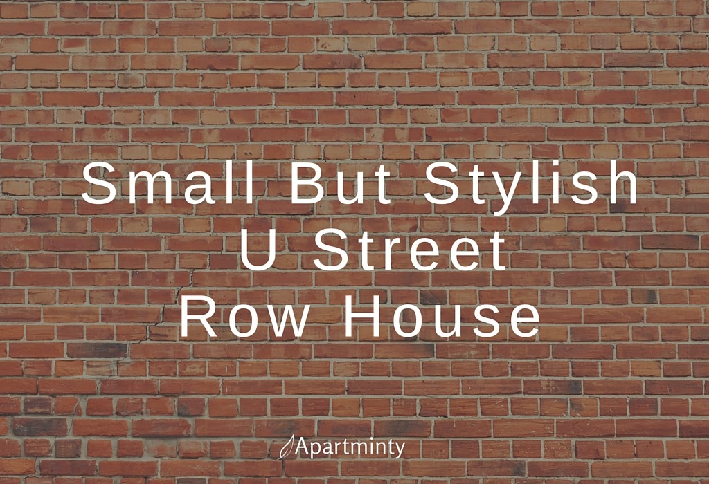 Small But Stylish U Street Row House