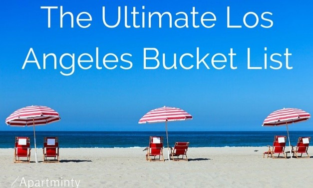 The Ultimate Los Angeles Bucket List