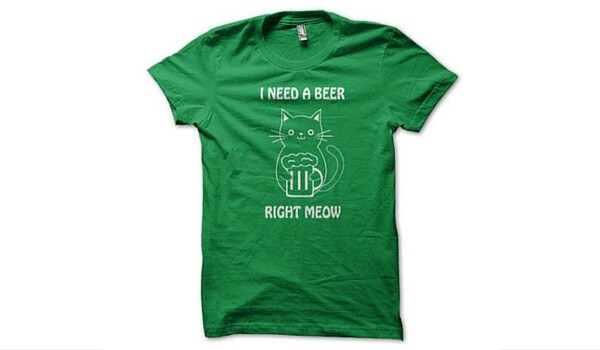 Apartminty Fresh Picks: Get Lucky | St. Patrick's Day | I Need A Beer Right Meow Kitty T-Shirt