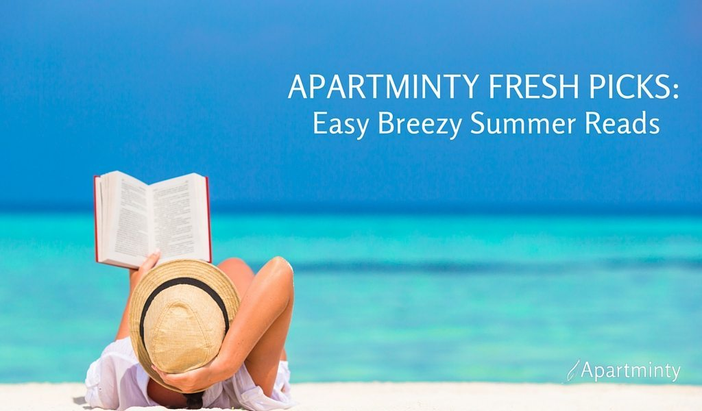 Apartminty Fresh Picks: Easy Breezy Summer Reads | Perfect Books For Summer