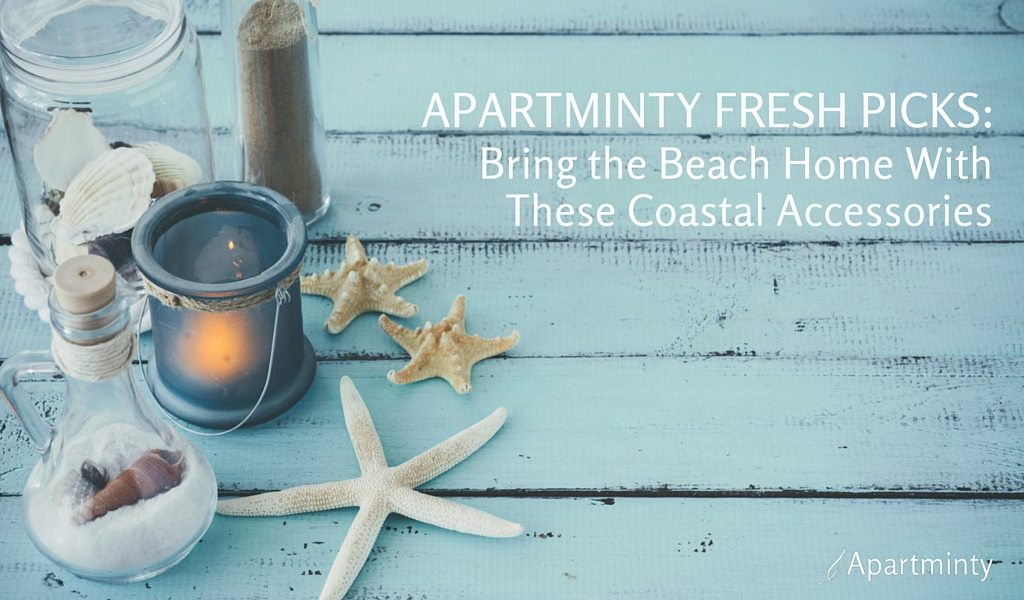 Apartminty Fresh Picks: Bring The Beach Home With These Coastal Accessories