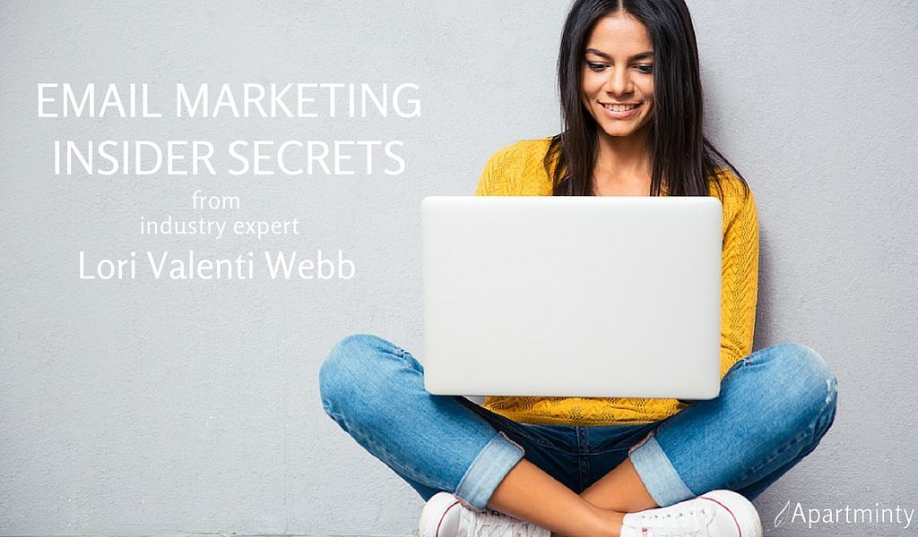Email Marketing Insider Secrets From Multifamily Industry Expert Lori Valenti-Webb