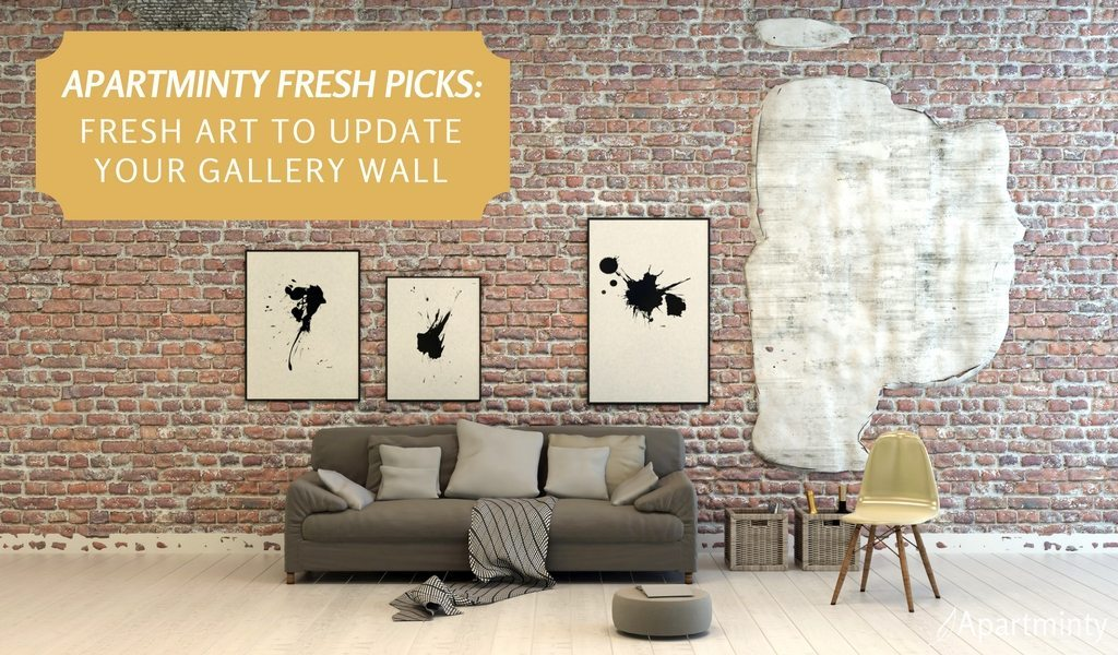 Apartminty Fresh Picks: Fresh Artwork For Your Gallery Wall