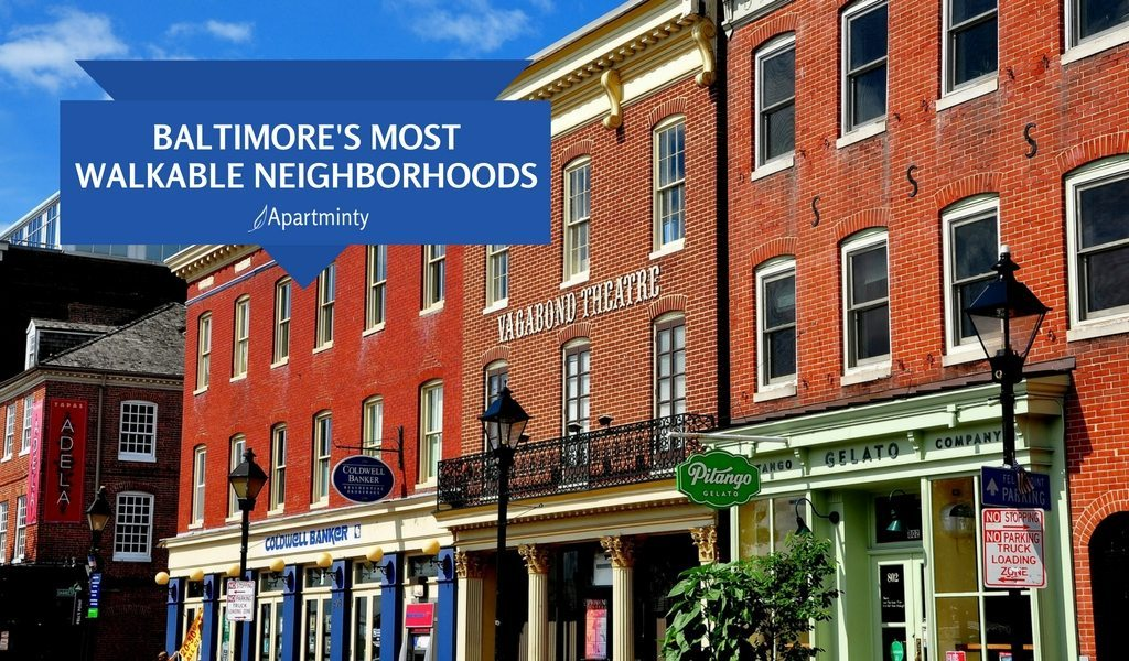 Baltimore's Most Walkable Neighborhoods | Moving To Baltimore | Apartment Hunting In Baltimore