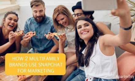 How 2 Multifamily Brands Use Snapchat for Marketing