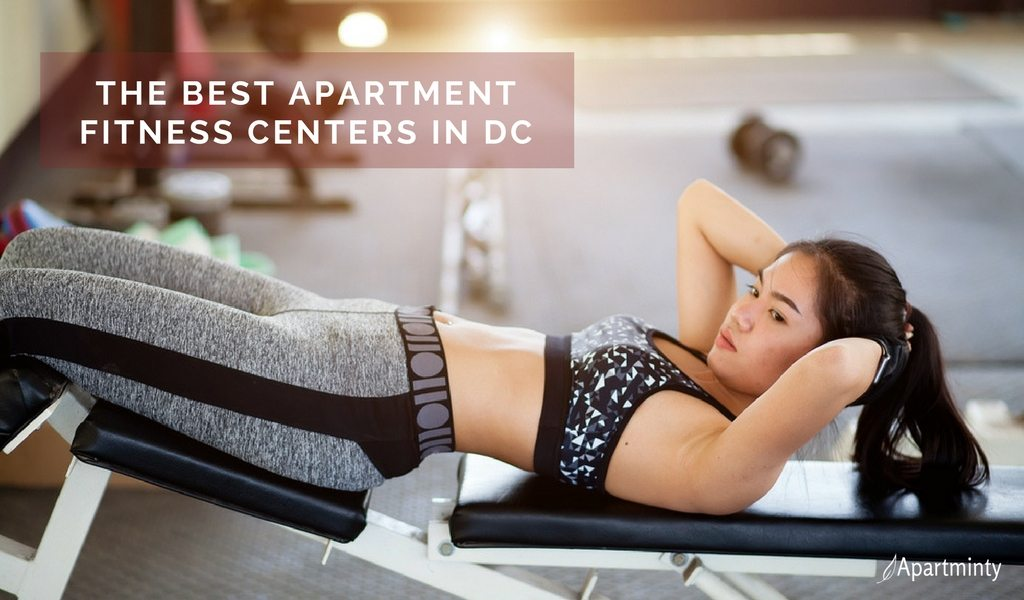 Best Apartment Fitness Centers In DC