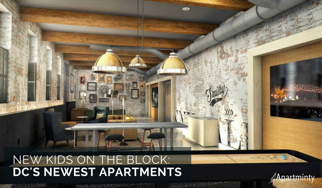 New Kids On The Block | DC's Newest Apartments | New DC Apartments