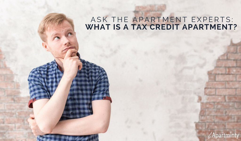 Ask The Apartment Experts: What Is A Tax Credit Apartment?