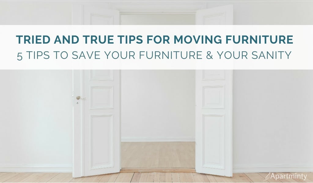 Tried and True Tips for Moving Furniture | Moving Hacks