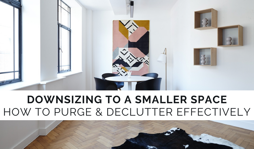 Downsizing to a Smaller Space | Decluttering and Purging