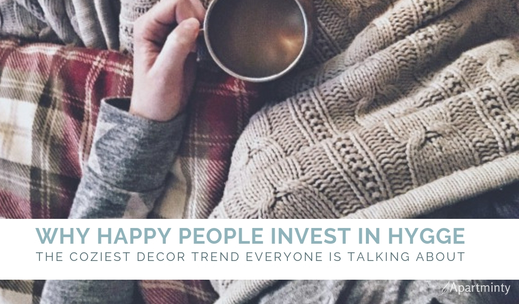WHY-HAPPY-PEOPLE-INVEST-IN-HYGGE