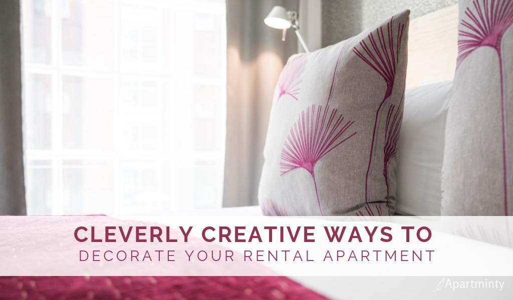 Cleverly Creative Ways to Decorate Your Rental