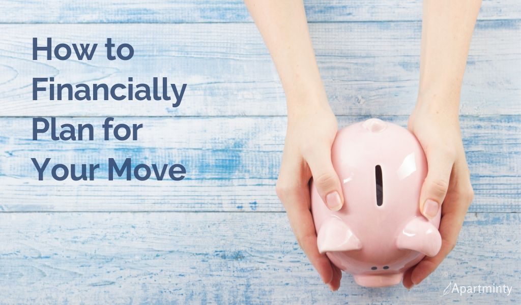 How to Financially Plan for Your Move