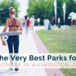 The Very Best Parks for Exercise in Washington, DC