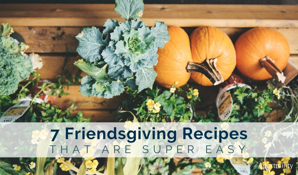 7-easy-recipes-for-friendsgiving