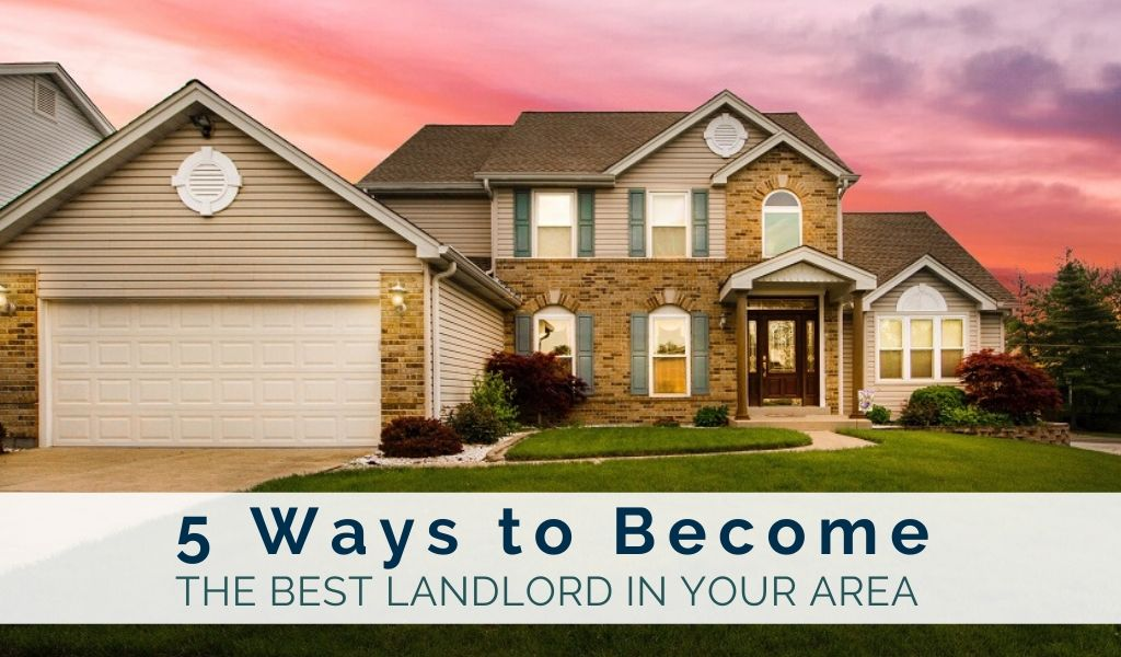 5-ways-to-become-the-best-landlord-in-your-area