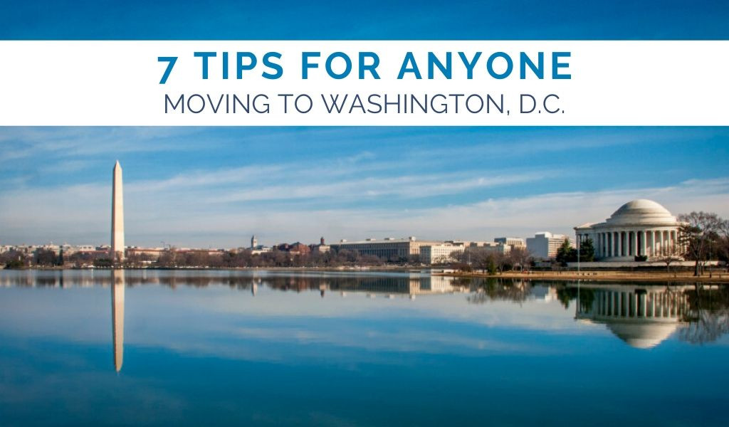 7-tips-for-anyone-moving-to-washington-dc