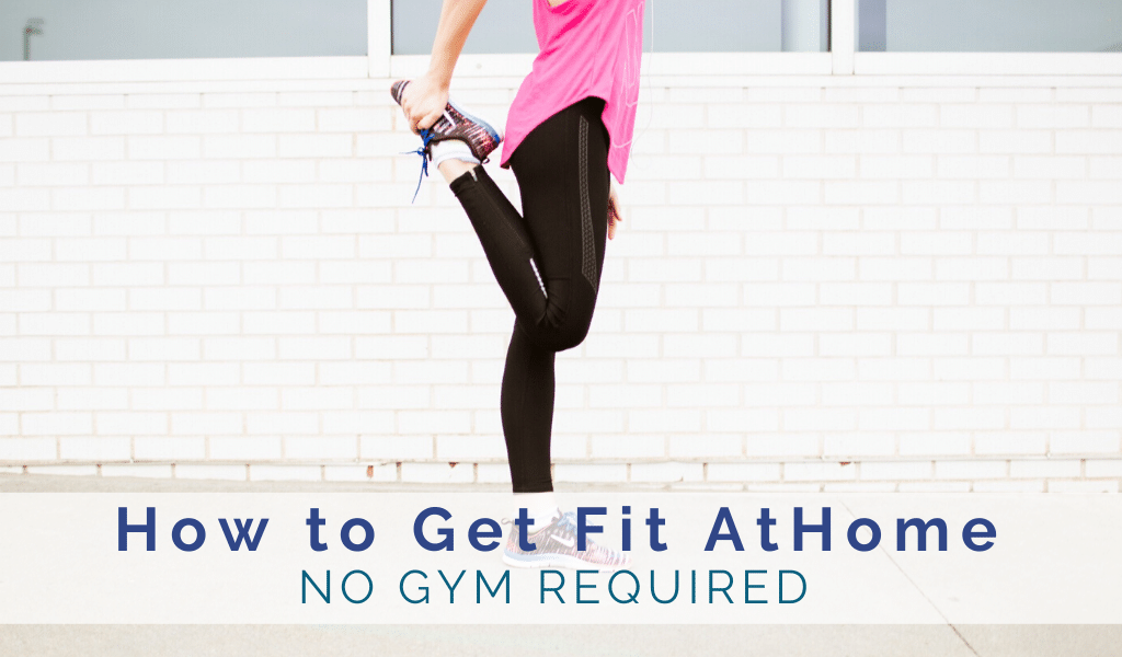 How-to-get-fit-at-home