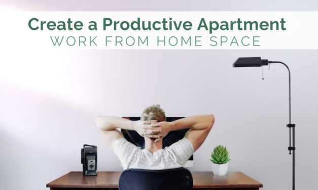 Create a Productive Apartment Work-From-Home Space