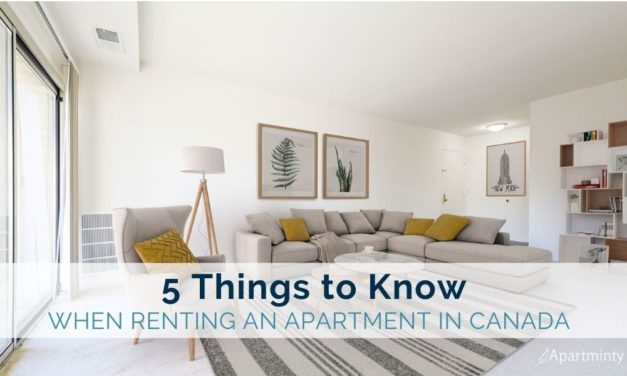 Five Things to Know When Renting an Apartment in Canada